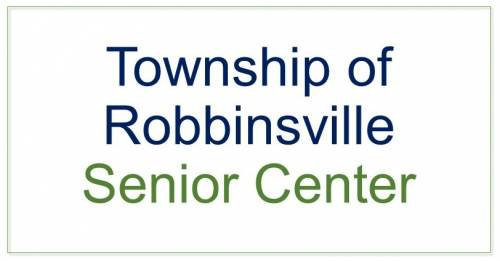 The Township of Robbinsville Senior Center
